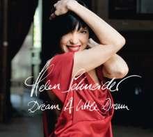 Helen Schneider: Dream A Little Dream, LP
