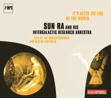 Sun Ra (1914-1993): It's After The End Of The World (KulturSpiegel), CD