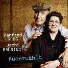 Manfred Krug & Uschi Brüning: Auserwählt (180g), 2 LPs