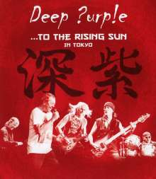 Deep Purple: To The Rising Sun (In Tokyo 2014), Blu-ray Disc