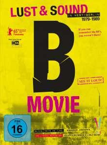 Filmmusik: B-Music - Lust & Sound in West-Berlin 1979 - 1989, DVD