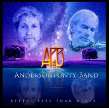 AndersonPonty Band (Jon Anderson & Jean-Luc Ponty): Better Late Than Never, CD
