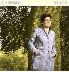 Uschi Brüning (geb. 1947): So wie ich, LP