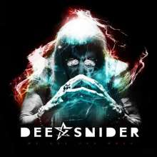 Dee Snider: We Are The Ones, CD