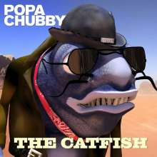 Popa Chubby (Ted Horowitz): The Catfish, CD
