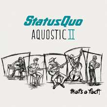 Status Quo: Aquostic II - That's A Fact! (Deluxe-Edition), 2 CDs