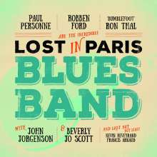 Robben Ford, Paul Personne & Ron Thal: Lost In Paris Blues Band, CD