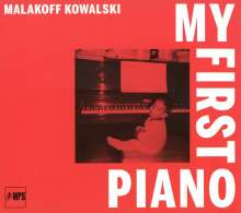 Malakoff Kowalski (geb. 1979): My First Piano, CD