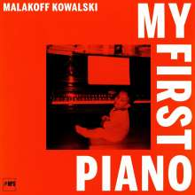 Malakoff Kowalski (geb. 1979): My First Piano, LP