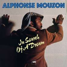 Alphonse Mouzon (1948-2016): In Search Of A Dream (remastered) (180g), LP