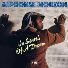 Alphonse Mouzon (1948-2016): In Search Of A Dream: Zuckerfabrik Stuttgart 1977 (High-Quality Analog Remastering), CD