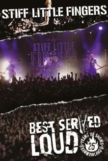 Stiff Little Fingers: Best Served Loud: Live At Barrowland, DVD