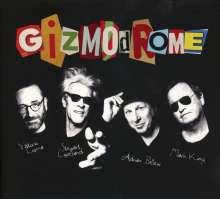 Gizmodrome: Gizmodrome, CD