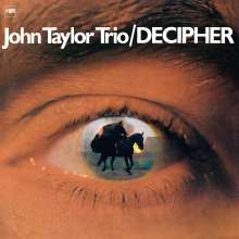 John Taylor (Piano) (1942-2015): Decipher (remastered) (180g), LP