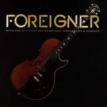 Foreigner: With The 21st Century Symphony Orchestra & Chorus, CD