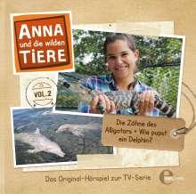 Anna und die wilden Tiere 02 -  Die Zähne des Alligators. Wie pupst der Delfin?, CD