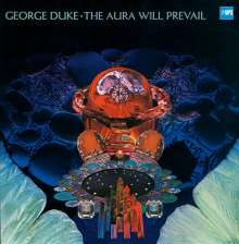 George Duke (1946-2013): The Aura Will Prevail (remastered) (180g), LP