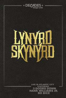 Lynyrd Skynyrd: Live In Atlantic City, DVD