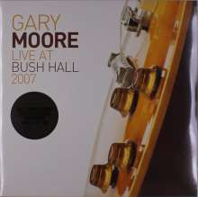 Gary Moore: Live At Bush Hall 2007 (remastered) (180g) (Limited-Numbered-Edition), 2 LPs