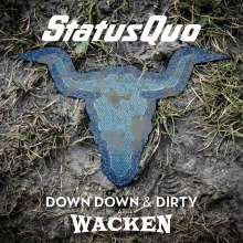 Status Quo: Down Down & Dirty At Wacken (180g) (Limited-Edition), 2 LPs