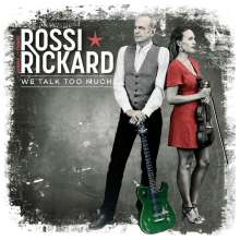 Francis Rossi & Hannah Rickard: We Talk Too Much, CD