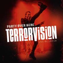 Terrorvision: Party Over Here ... Live In London, 2 CDs