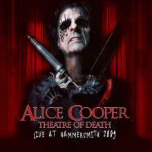 Alice Cooper: Theatre Of Death: Live At Hammersmith 2009, CD