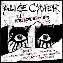Alice Cooper: The Breadcrumbs (EP) (Limited Numbered Edition), Single 10""
