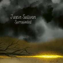 Justin Sullivan (New Model Army): Surrounded (Limited Edition Mediabook), CD