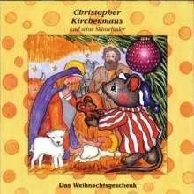 Das Weihnachtsgeschenk (Christopher Kirchenmaus), CD