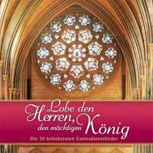 Lobe den Herren, den mächtigen König - Die 30 beliebtesten Gottesdienstlieder, 2 CDs