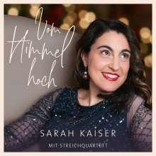 Sarah Kaiser: Vom Himmel hoch, CD