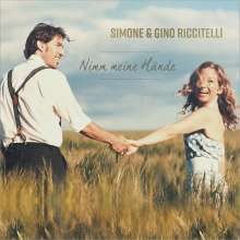 Simone & Gino Riccitelli: Nimm meine Hände, CD