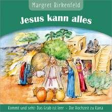 Margret Birkenfeld - Jesus kann alles, CD