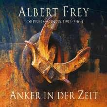 Albert Frey - Anker in der Zeit, 2 CDs