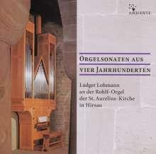 Ludger Lohmann - Orgelsonaten aus vier Jahrhunderten, CD