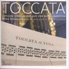 Peter Stenglein - Toccata (Virtuose Orgelmusik aus vier Jahrhunderten), CD
