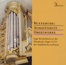 Dieterich Buxtehude (1637-1707): Orgelwerke, CD
