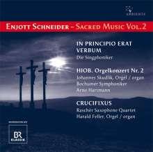 Enjott Schneider (geb. 1950): Geistliche Musik Vol.2, CD