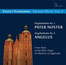 Enjott Schneider (geb. 1950): Geistliche Musik Vol.3, CD
