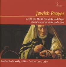 Semjon Kalinowsky & Torsten Laux - Jewish Prayer (Geistliche Musik für Viola & Orgel), CD