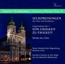Enjott Schneider (geb. 1950): Geistliche Musik Vol.9, CD