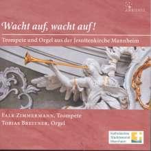 """Musik für Trompete & Orgel """"Wacht auf, wacht auf!"""", CD"""