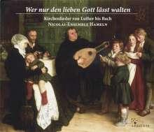 Wer nur den lieben Gott lässt walten - Kirchenlieder von Luther bis Bach, 2 CDs