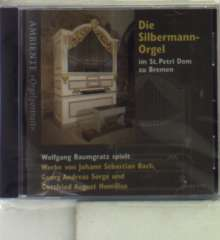 Wolfgang Baumgratz - Silbermann-Orgel in St. Petri Bremen, CD