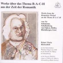 Rainer Maria Rückschloss - Werke über B-A-C-H, CD