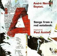 Andre Nendza: Songs From A Red Notebook, CD