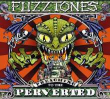 The Fuzztones: Preaching To The Perverted, CD