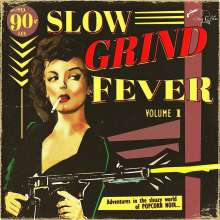 Slow Grind Fever Volume 1, LP
