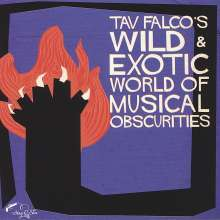 Tav Falco's Wild & Exotic World Of Musical Obscurities, CD